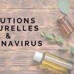solutions naturelles pour le coronavirus